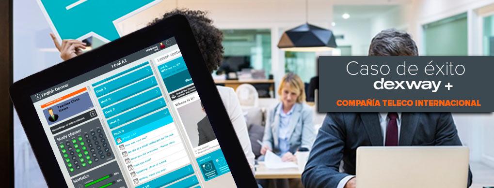 Caso de éxito: Dexway implanta plan e-learning en compañía telecomunicaciones internacional